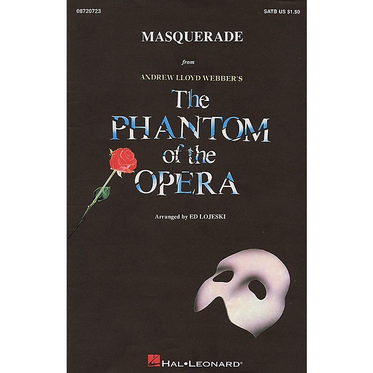 Hal LeonardMasquerade (from The Phantom of the Opera) IPAKR Arranged by Ed Lojeski
