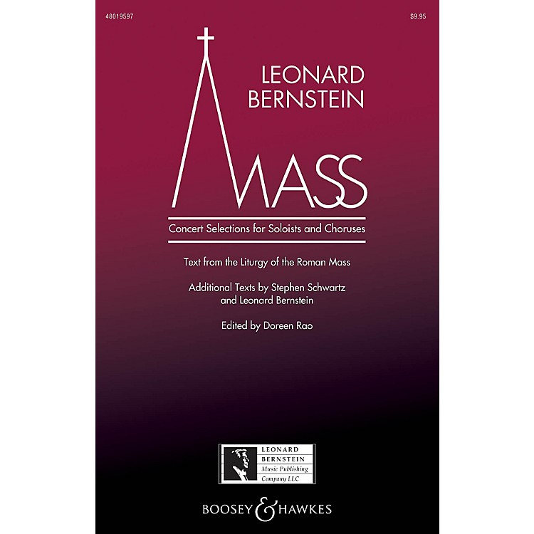 Leonard Bernstein Music Mass (Concert Selections for Soloists and Choruses) SATB Choir/Treble by Bernstein edited by Doreen Rao