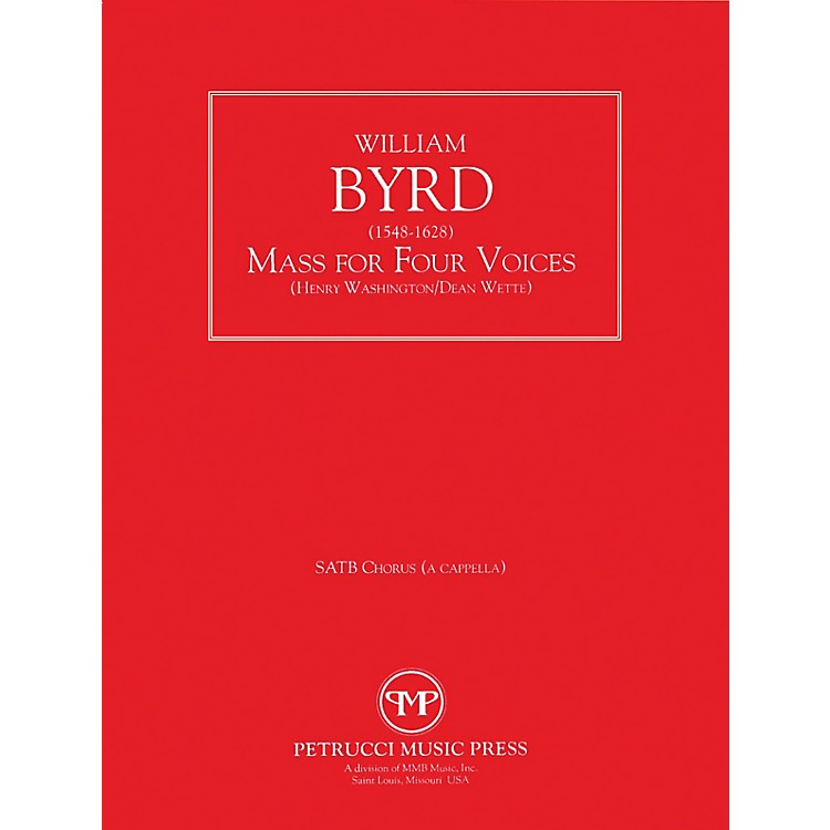 Lauren Keiser Music PublishingMass for Four Voices SATB Composed by William Byrd