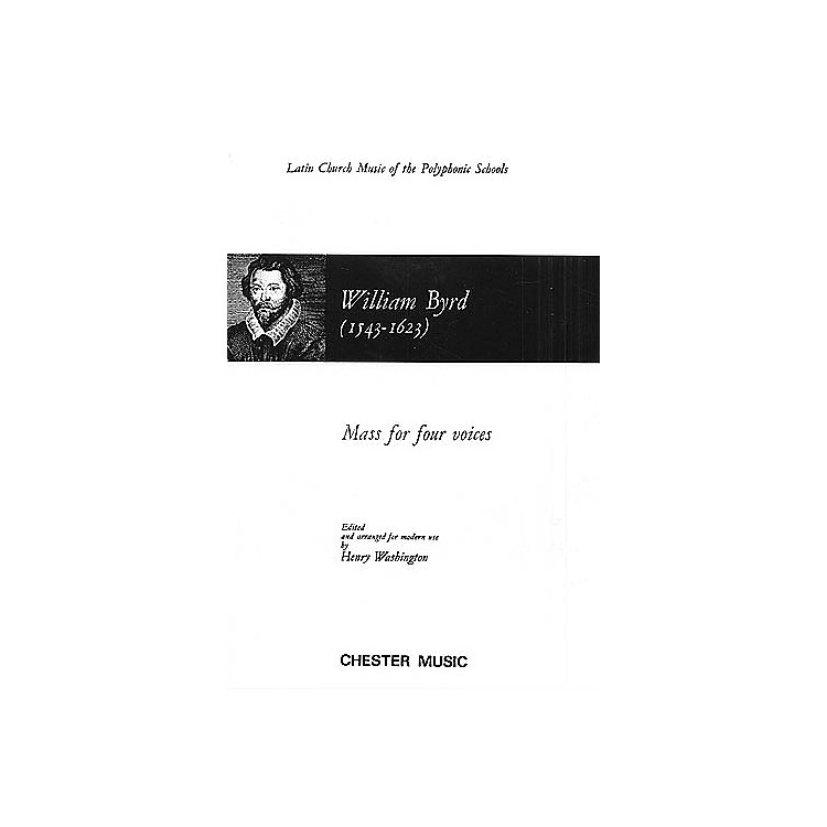 Chester Music Mass for Four Voices SATB Composed by William Byrd