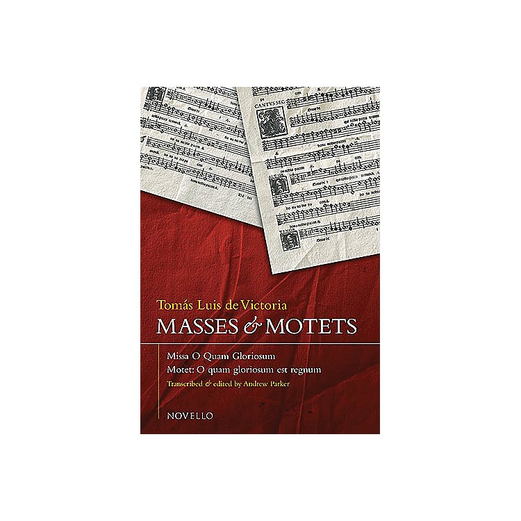 NovelloMasses and Motets SATB Composed by Tomas Luis de Victoria