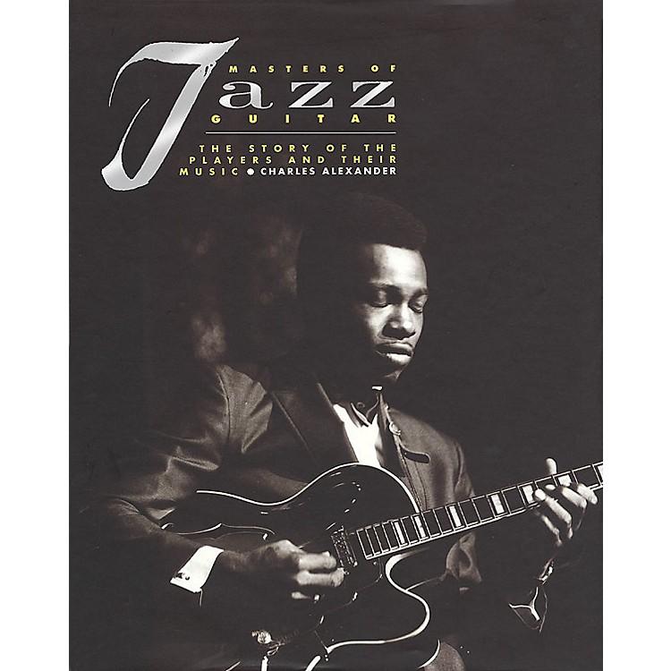 Backbeat BooksMasters of Jazz Guitar (Hardcover) Book Series Written by Charles Alexander