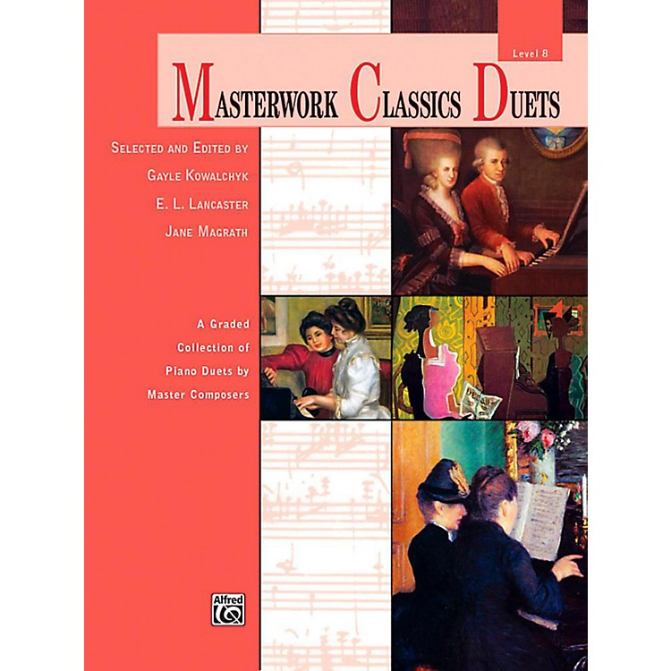 AlfredMasterwork Classics Duets Level 8 Late Intermediate / Early Advanced