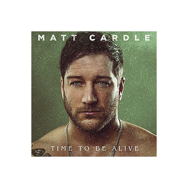 Alliance Matt Cardle - Time To Be Alive