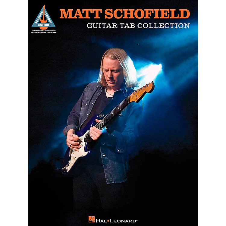 Hal Leonard Matt Schofield Guitar Tab Collection