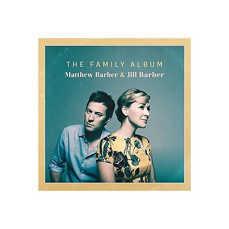 AllianceMatthew & Jill Barber - Family Album