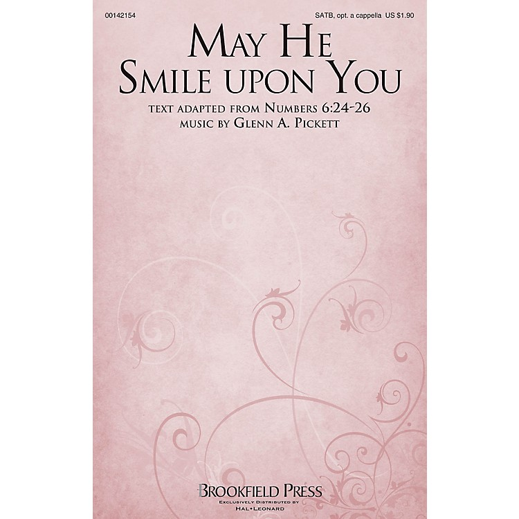 Brookfield May He Smile upon You SATB composed by Glenn A. Pickett
