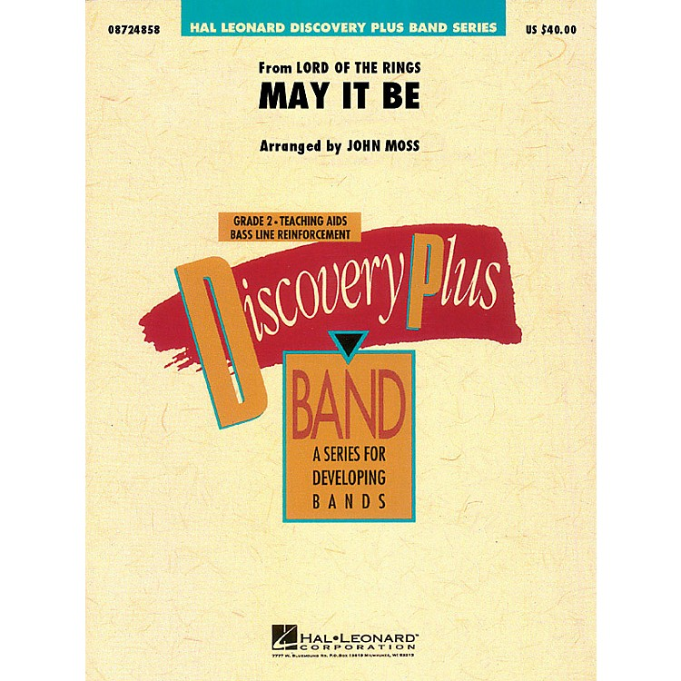 Hal LeonardMay It Be (from The Lord of the Rings) - Discovery Plus Concert Band Series Level 2 arranged by John Moss