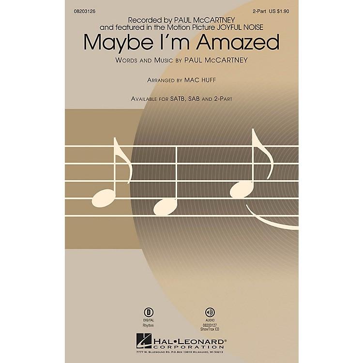 Hal LeonardMaybe I'm Amazed (from Joyful Noise) 2-Part by Paul McCartney arranged by Mac Huff