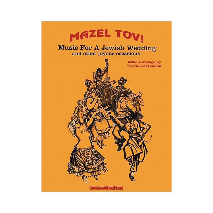 Tara PublicationsMazel Tov! Music for A Jewish Wedding