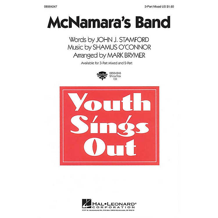 Hal Leonard McNamara's Band 3-Part Mixed Arranged by Mark Brymer