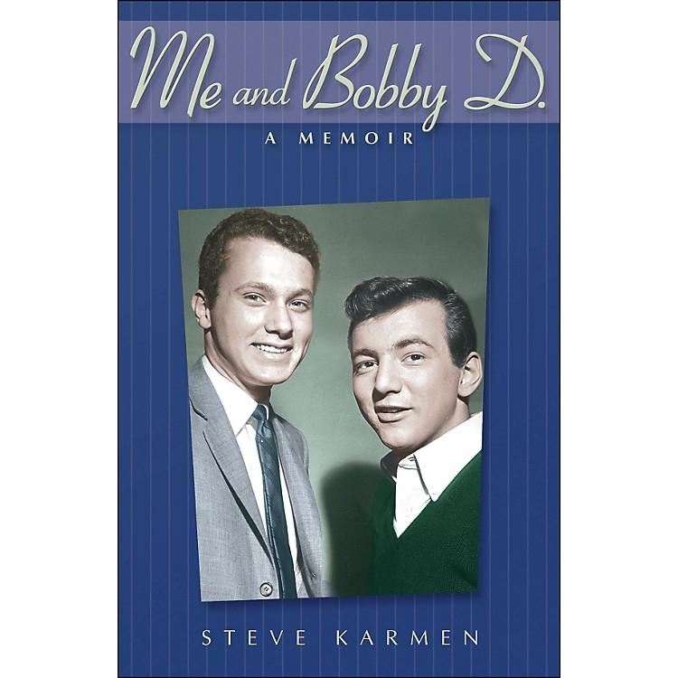 Hal LeonardMe And Bobby D - A Memoir By Steve Karmen