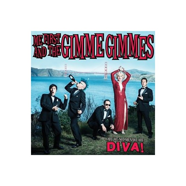 Alliance Me First and the Gimme Gimmes - Are We Not Men? We Are Diva!