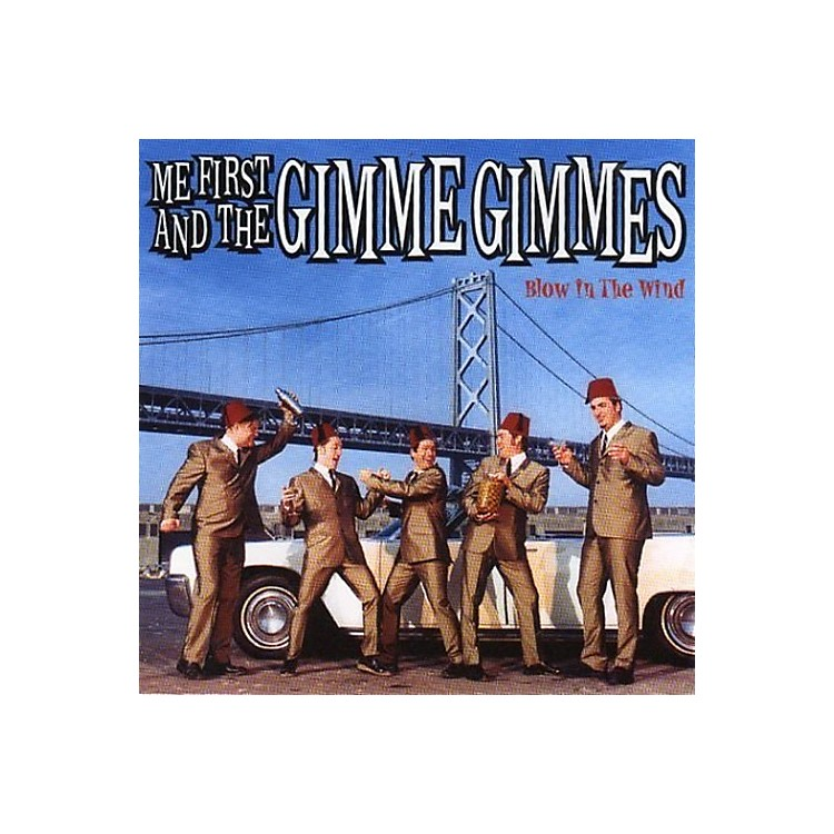 AllianceMe First and the Gimme Gimmes - Blow In The Wind