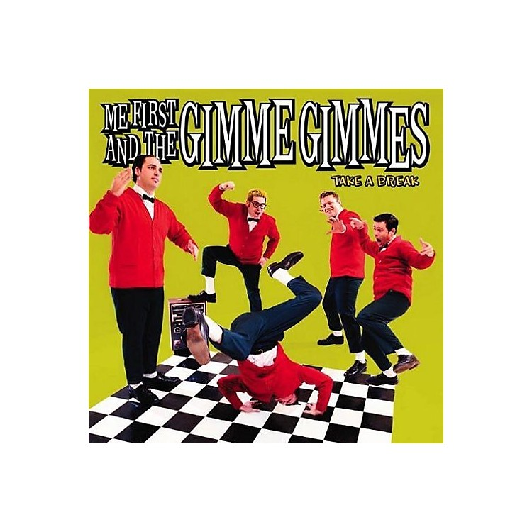 AllianceMe First and the Gimme Gimmes - Take a Break