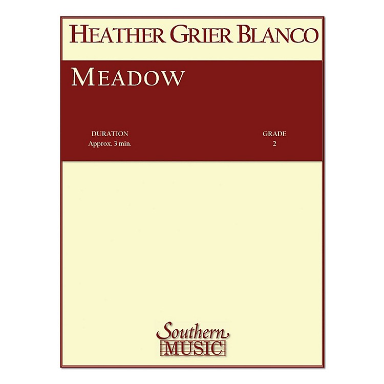 SouthernMeadow (String Orchestra Music/String Orchestra) Southern Music Series Composed by Heather Blanco