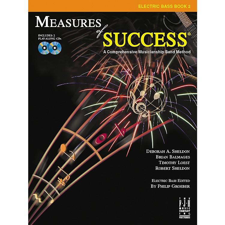 FJH MusicMeasures of Success Electric Bass Book 2