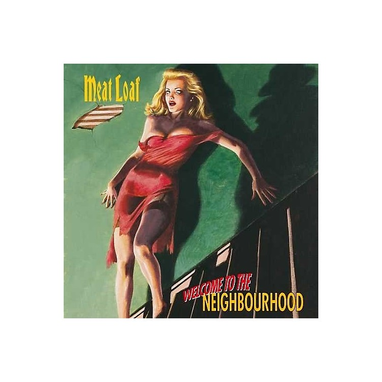 Alliance Meat Loaf - Welcome To The Neighbourhood