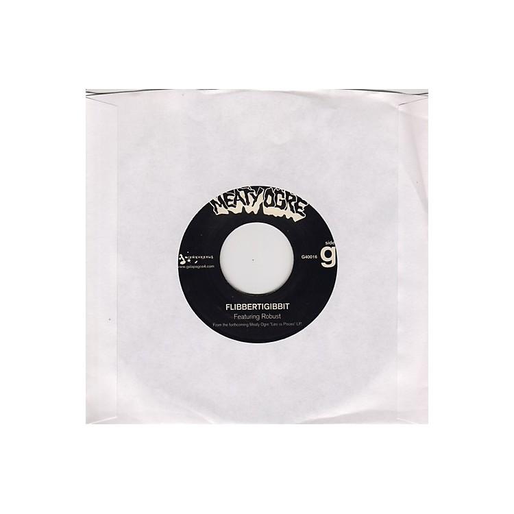 AllianceMeaty Ogre - Flibbertigibbit [7 inch single]