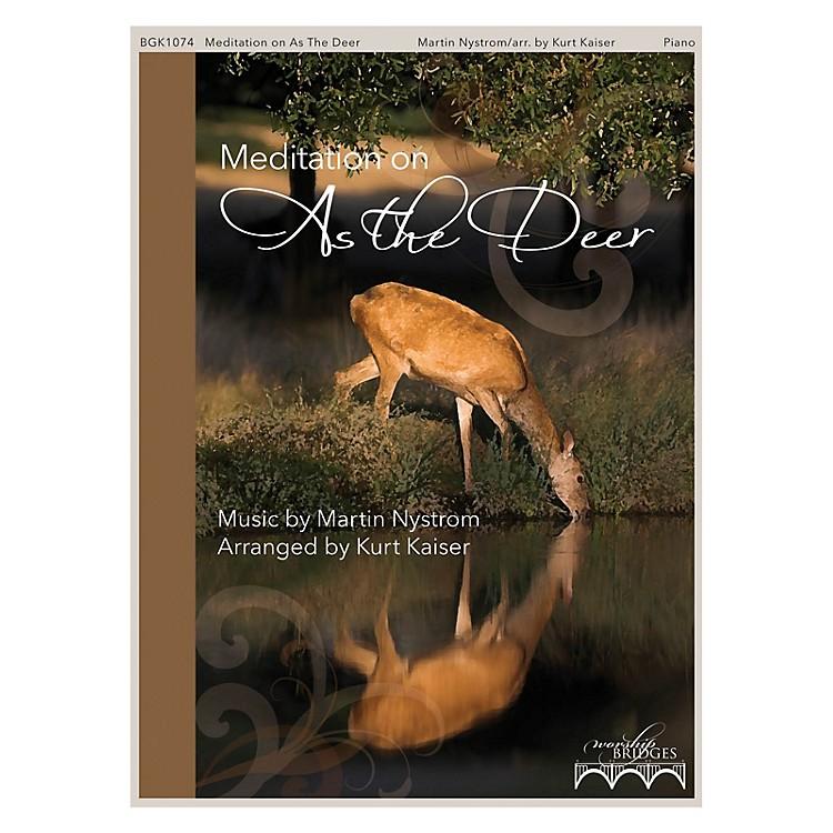 Fred Bock MusicMeditation on As the Deer (The Worship Bridges Series)