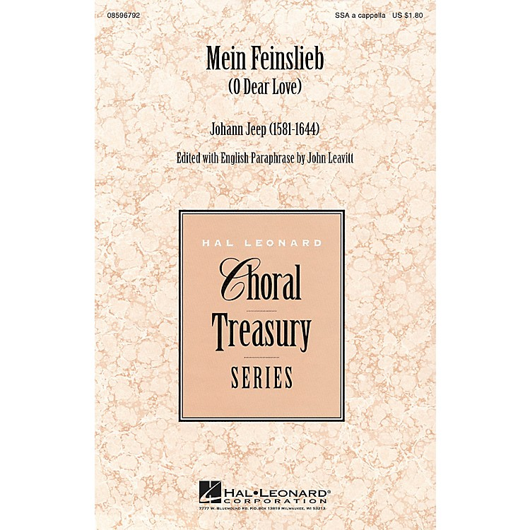 Hal LeonardMein Feinslieb (O Dear Love) SSA A Cappella composed by Johann Jeep