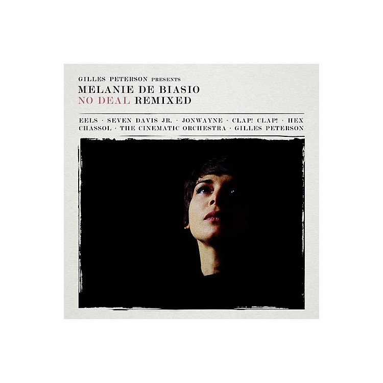Alliance Melanie Debiasio - No Deal (Remixed Presented By Gilles Peterson)