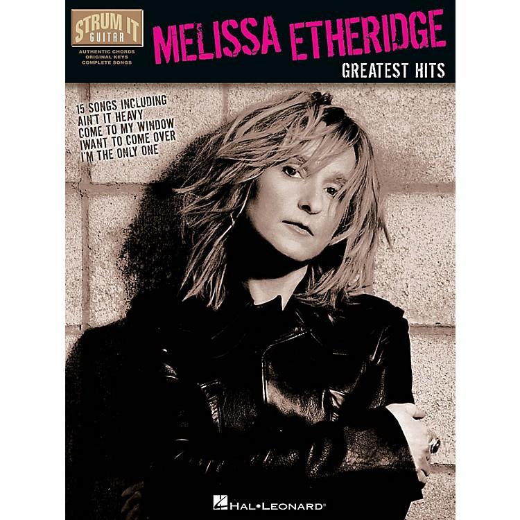 Hal LeonardMelissa Etheridge - Greatest Hits Strum It (Guitar) Series Softcover Performed by Melissa Etheridge
