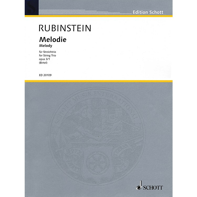 Schott Music Melodie for String Trio Op. 3, No. 1 String Composed by Anton Rubinstein Arranged by Wolfgang Birtel