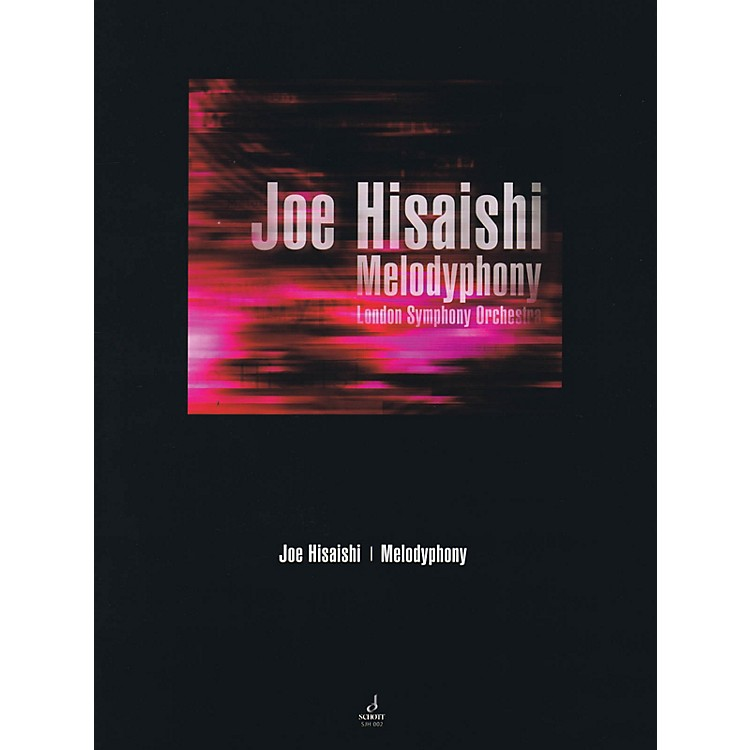 SchottMelodyphony (Orchestra) Schott Series Softcover Composed by Joe Hisaishi