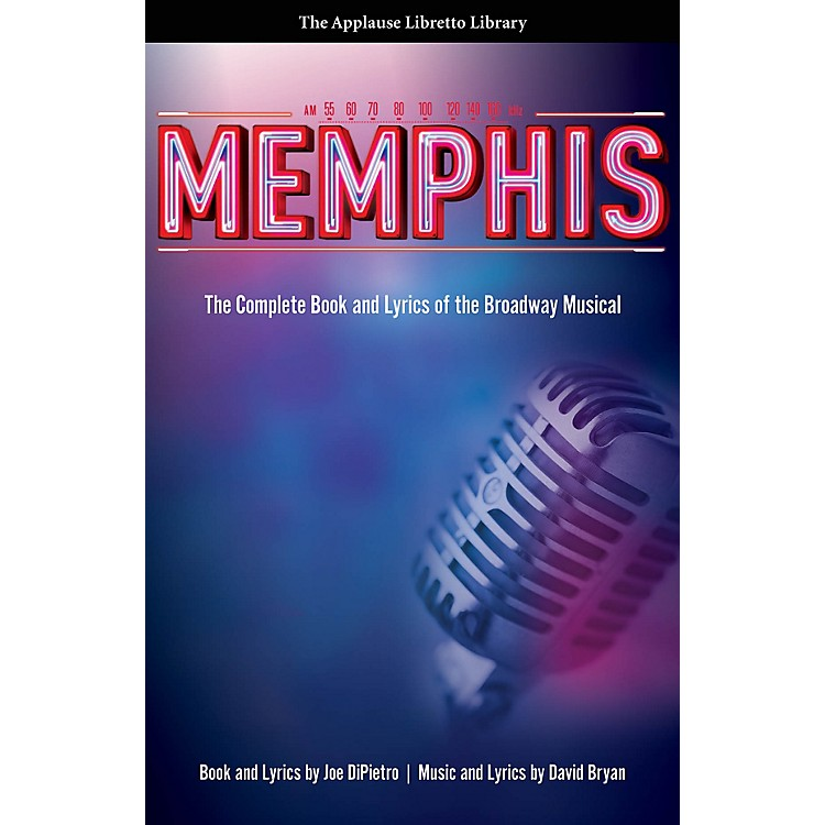 Applause BooksMemphis Applause Libretto Library Series Softcover Written by Joe DiPietro