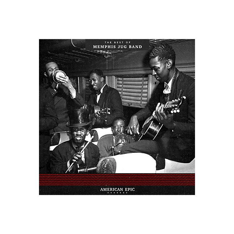 AllianceMemphis Jug Band - American Epic: The Best Of Memphis Jug Band