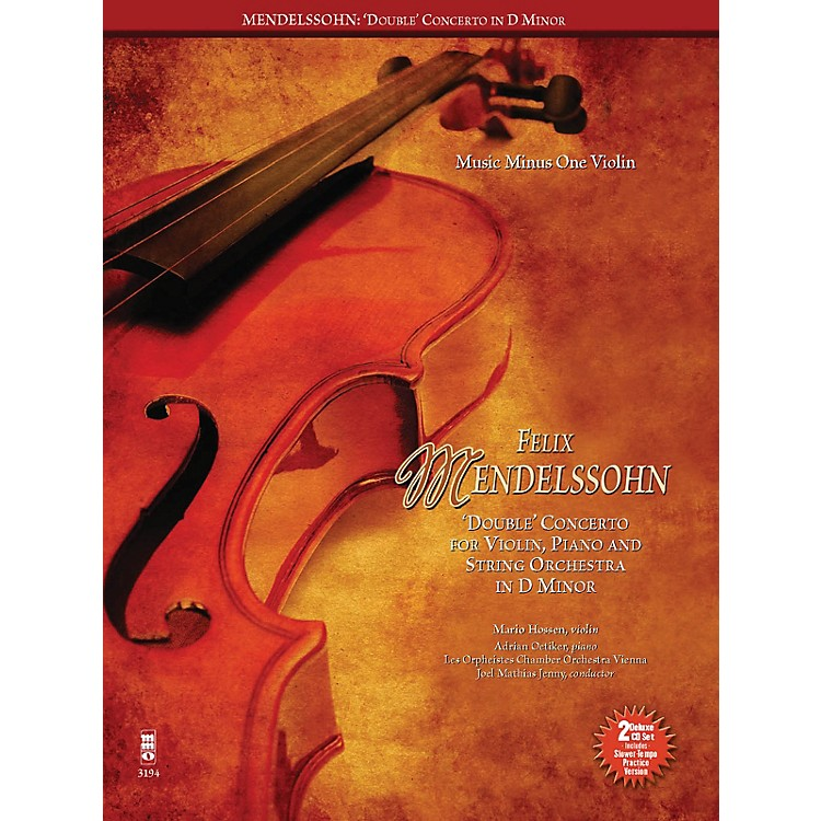 Music Minus OneMendelssohn - Double Concerto for Piano, Violin and String Orchestra in D Minor Music Minus One BK/CD