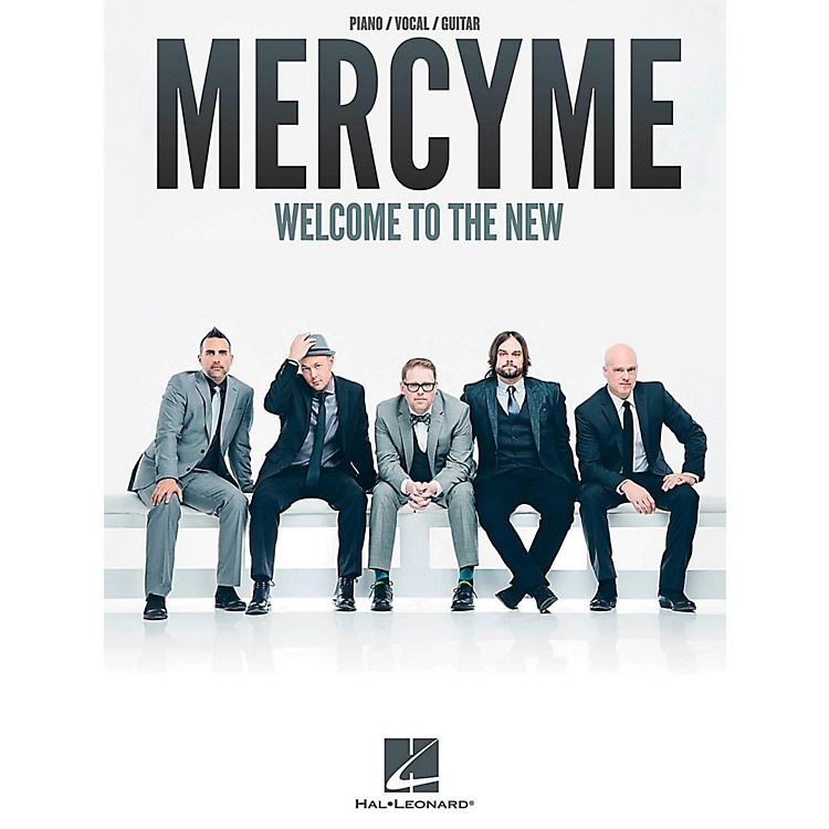 Hal LeonardMercyMe - Welcome To The New for Piano/Vocal/Guitar