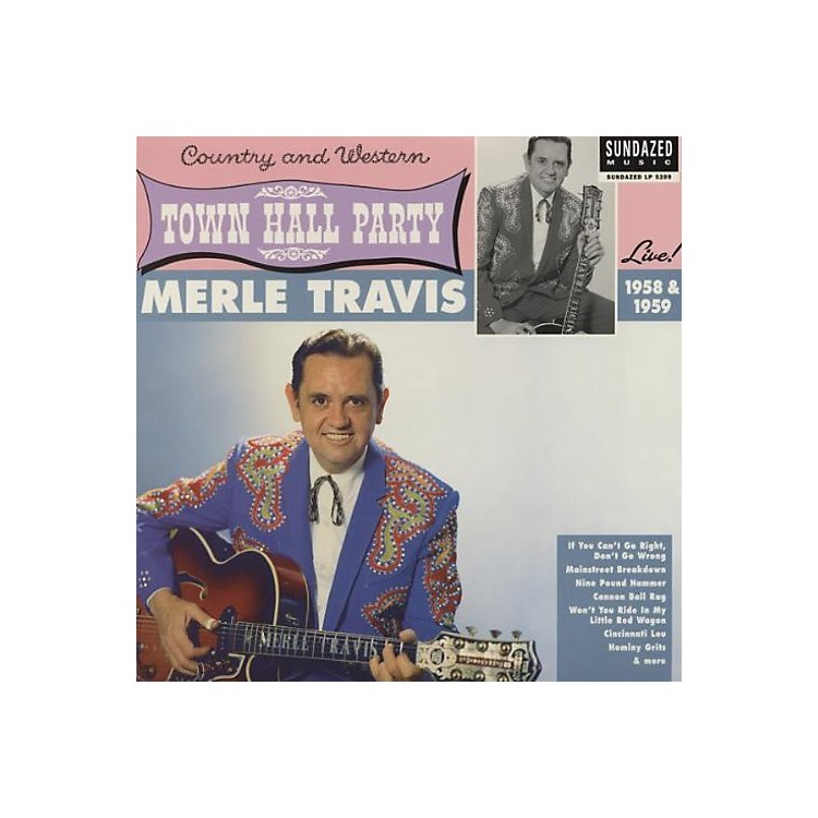 AllianceMerle Travis - Live At Town Hall Party 1958 and 1959