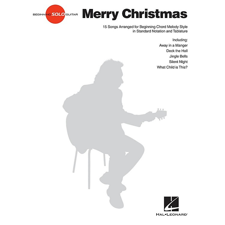 Hal LeonardMerry Christmas Beginning Solo Guitar Series Softcover Performed by Various