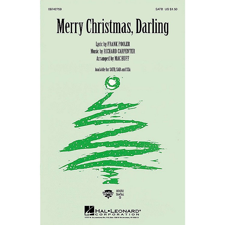 Hal LeonardMerry Christmas, Darling SSA by The Carpenters Arranged by Mac Huff