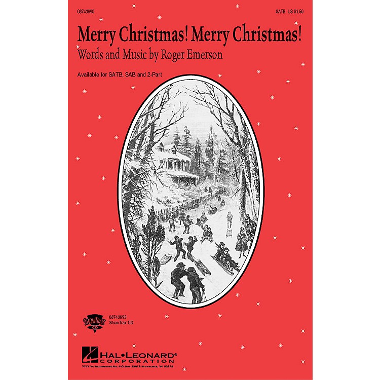 Hal LeonardMerry Christmas! Merry Christmas! 2-Part Composed by Roger Emerson
