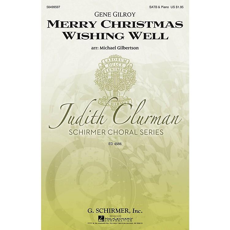 G. SchirmerMerry Christmas Wishing Well (Judith Clurman Choral Series) SATB arranged by Michael Gilbertson