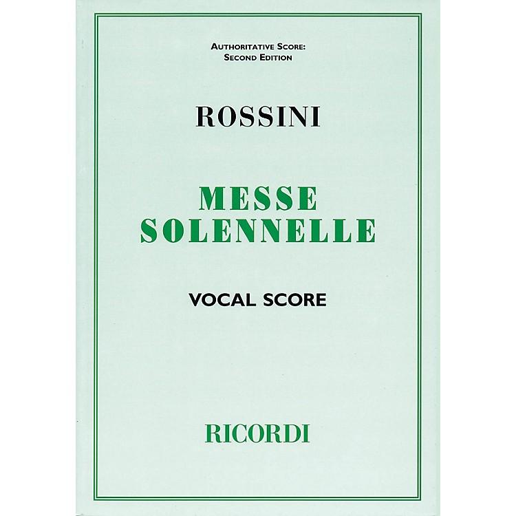 RicordiMessa Solenne (Vocal Score) Vocal Score Composed by Gioachino Rossini