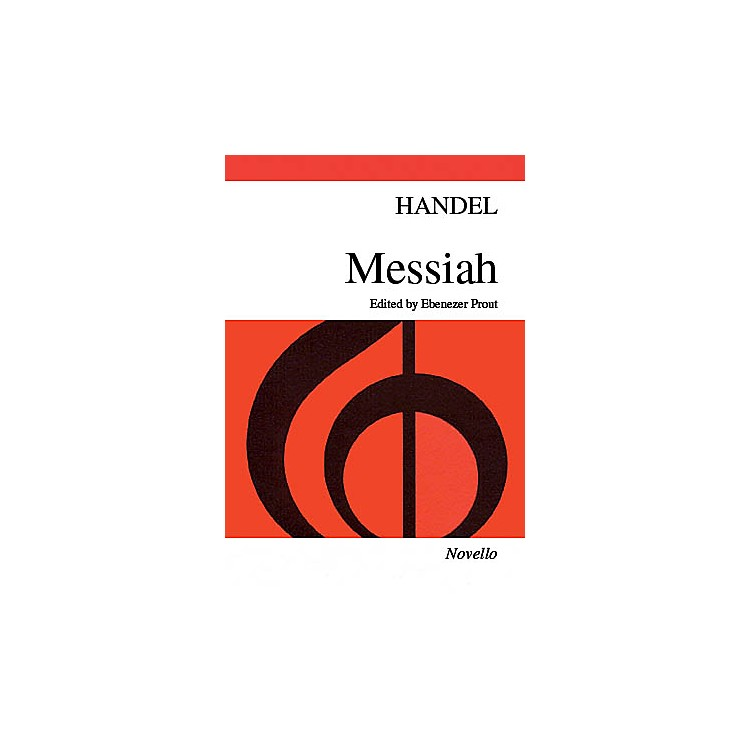 NovelloMessiah (Paperback Edition) SATB Composed by George Frideric Handel