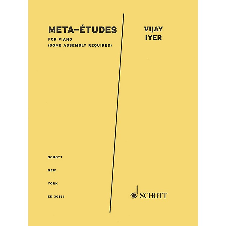 Schott Meta-Etudes for Piano Schott Series Softcover Composed by Vijay Iyer