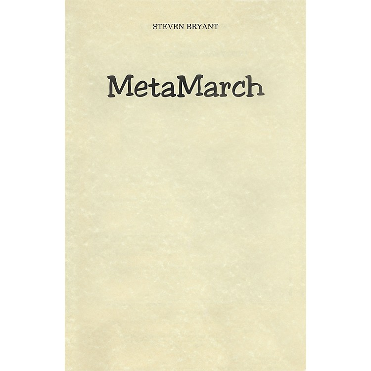 BCM InternationalMetaMarch (Score and Parts) Concert Band Level 3 Composed by Steven Bryant
