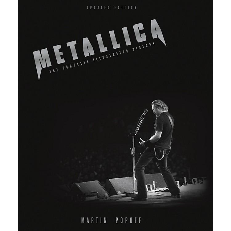 Hal LeonardMetallica - Updated Edition: The Complete Illustrated History