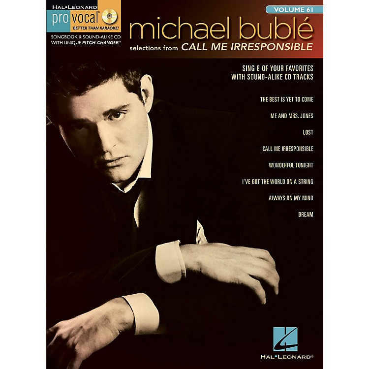 Hal LeonardMichael Bubl - Call Me Irresponsible Pro Vocal Series Men's Edition Volume 61 (Book/CD)