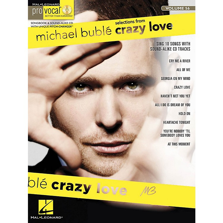 Hal LeonardMichael Buble - Crazy Love (Pro Vocal Men's Edition Volume 56) Pro Vocal Series Softcover with CD
