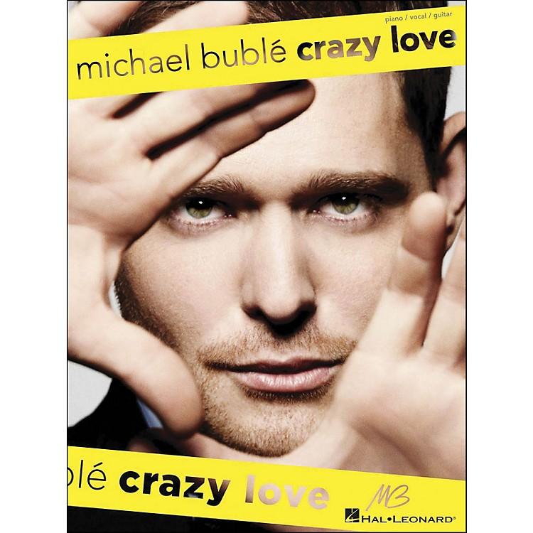 Hal LeonardMichael Buble - Crazy Love arranged for piano, vocal, and guitar (P/V/G)