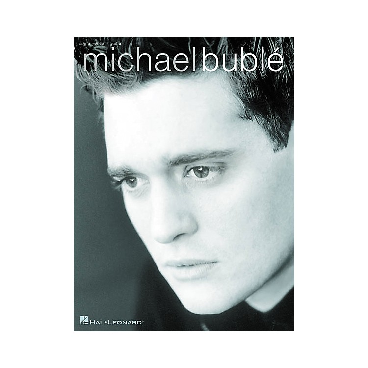 Hal LeonardMichael Buble - Piano, Vocal, Guitar Songbook