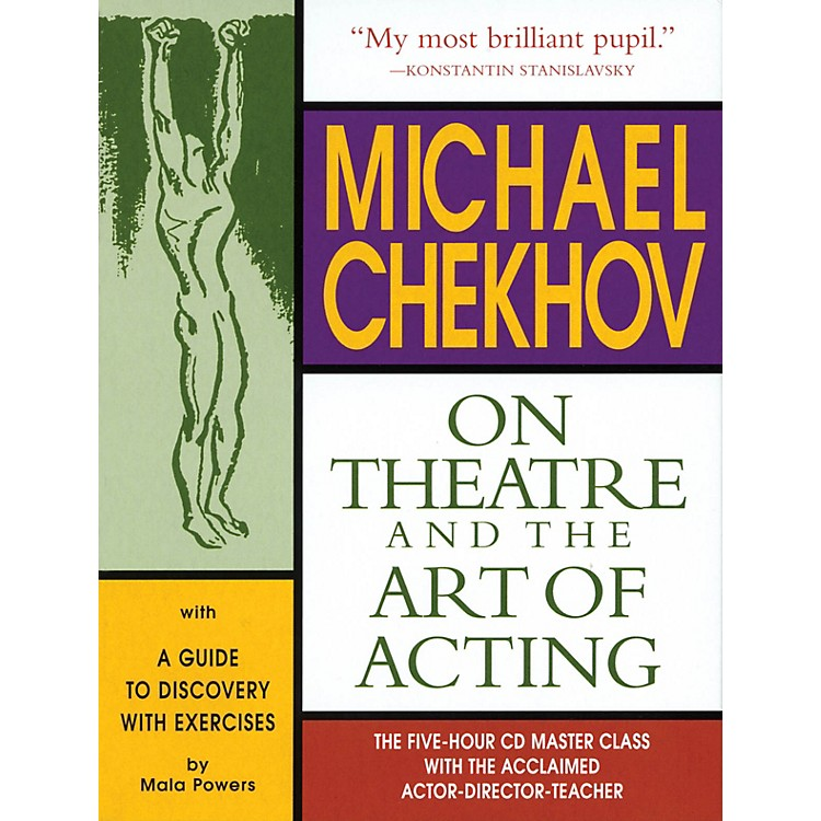 The Working Arts Library/ApplauseMichael Chekhov: On Theatre and the Art of Acting Applause Acting Series Series