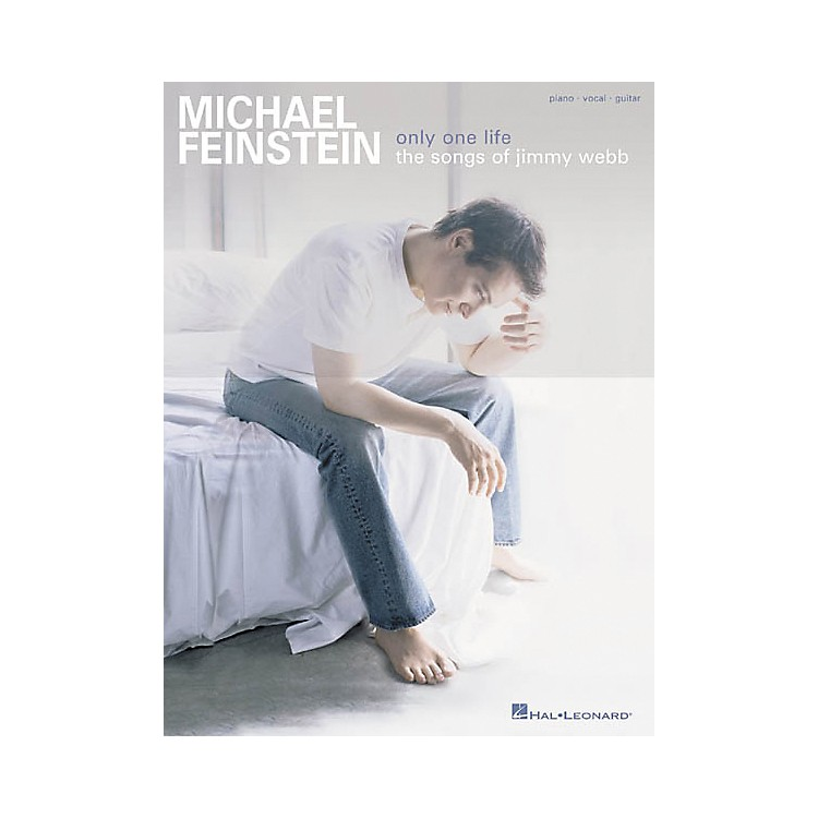 Hal Leonard Michael Feinstein - Only One Life Piano, Vocal, Guitar Songbook