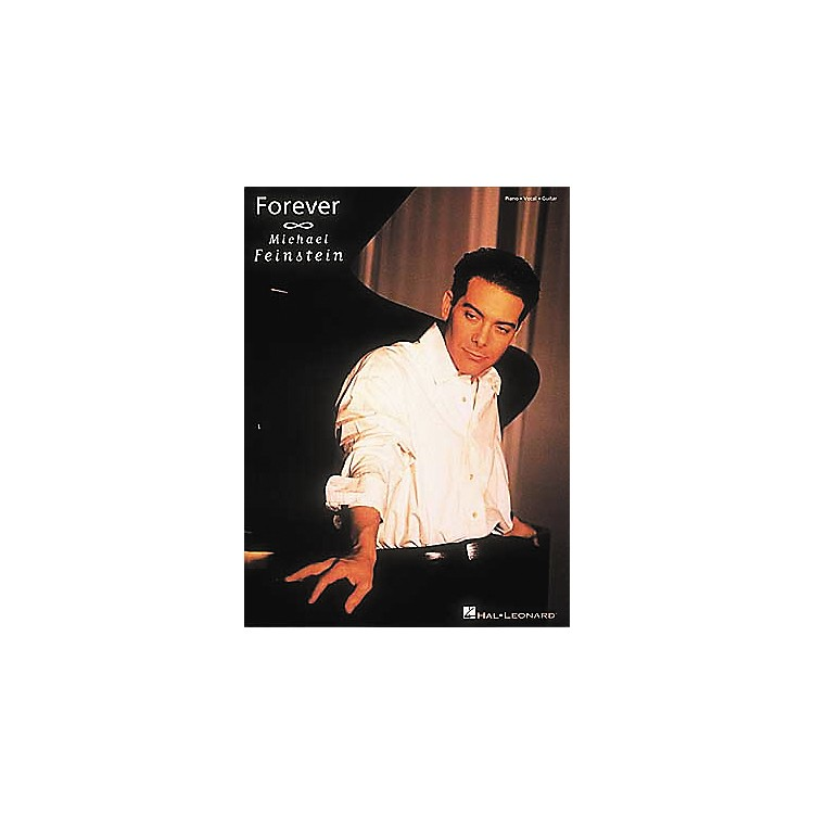 Hal LeonardMichael Feinstein - forever Piano, Vocal, Guitar Songbook